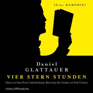 Daniel Glattauer: Vier Stern Stunden