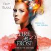 Elly Blake: Vom Feuer geküsst