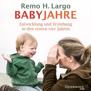 Remo H. Largo: Babyjahre