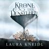 Laura Kneidl: Die Krone der Dunkelheit