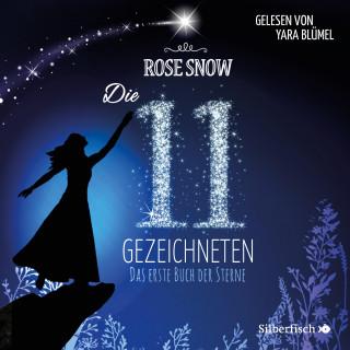 Rose Snow: Das erste Buch der Sterne