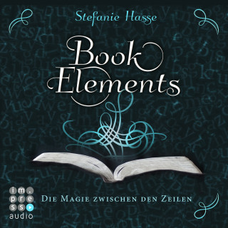 Stefanie Hasse: BookElements. Die Magie zwischen den Zeilen