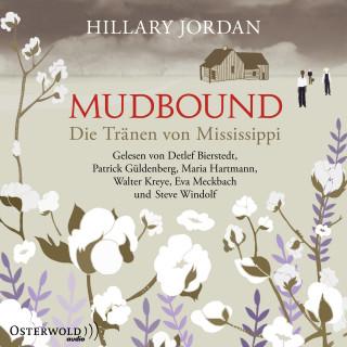 Hillary Jordan: Mudbound – Die Tränen von Mississippi