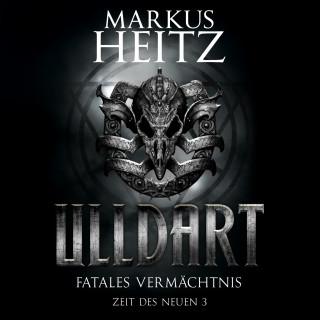 Markus Heitz: Fatales Vermächtnis