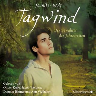 Jennifer Wolf: Tagwind. Der Bewahrer der Jahreszeiten