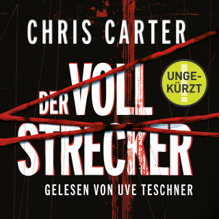 Chris Carter: Der Vollstrecker