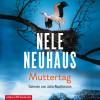 Nele Neuhaus: Muttertag