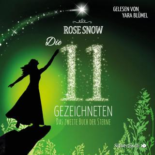 Rose Snow: Das zweite Buch der Sterne