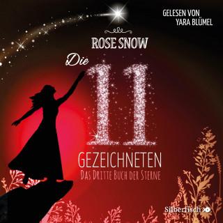 Rose Snow: Das dritte Buch der Sterne