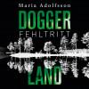Maria Adolfsson: Doggerland. Fehltritt