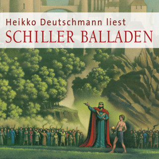 Friedrich Schiller: Balladen