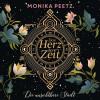 Monika Peetz: Das Herz der Zeit: Die unsichtbare Stadt