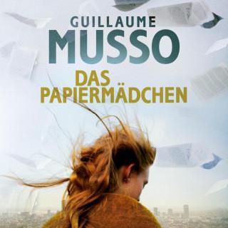 Guillaume Musso: Das Papiermädchen