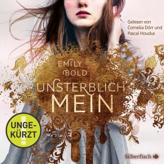 Emily Bold: UNSTERBLICH mein