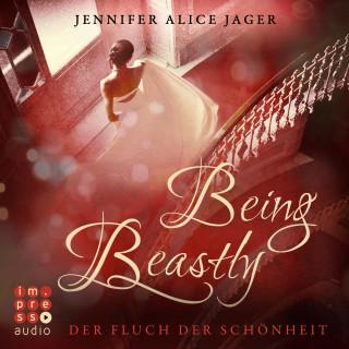 """Jennifer Alice Jager: Being Beastly. Der Fluch der Schönheit (Märchenadaption von """"Die Schöne und das Biest"""")"""