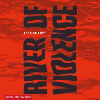 Tess Sharpe: River of Violence