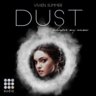 Vivien Summer: Die Elite. Dust