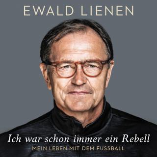 Ewald Lienen: Ich war schon immer ein Rebell