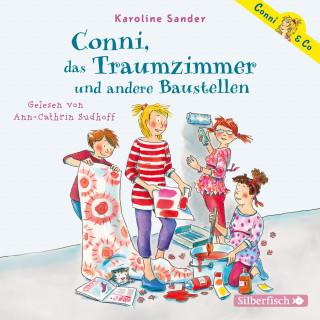 Karoline Sander: Conni, das Traumzimmer und andere Baustellen