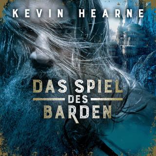 Kevin Hearne: Das Spiel des Barden