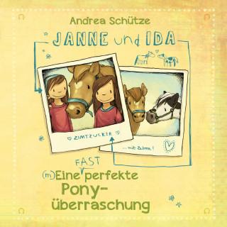 Andrea Schütze: Janne und Ida – Eine (fast) perfekte Ponyüberraschung