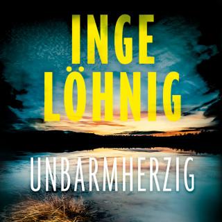 Inge Löhnig: Unbarmherzig