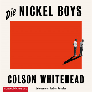 Colson Whitehead: Die Nickel Boys