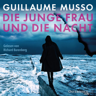 Guillaume Musso: Die junge Frau und die Nacht