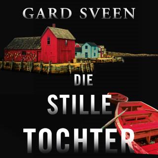 Gard Sveen: Die stille Tochter