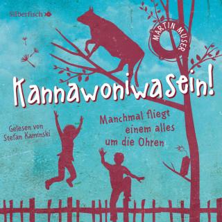 Martin Muser: Kannawoniwasein - Manchmal fliegt einem alles um die Ohren