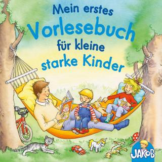 Sandra Grimm: Mein erstes Vorlesebuch für kleine starke Kinder