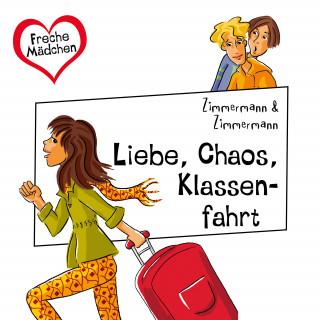 Irene Zimmermann: Liebe, Chaos, Klassenfahrt