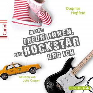 Dagmar Hoßfeld: Meine Freundinnen, der Rockstar und ich