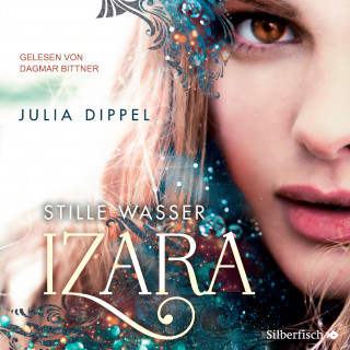 Julia Dippel: Izara 2: Stille Wasser