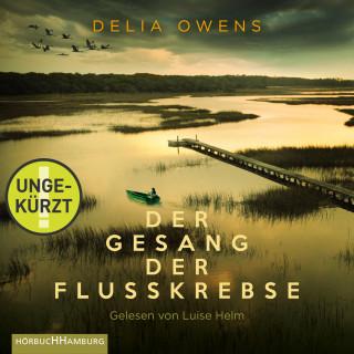 Delia Owens: Der Gesang der Flusskrebse