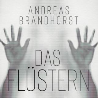 Andreas Brandhorst: Das Flüstern