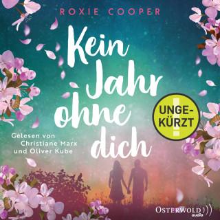 Roxie Cooper: Kein Jahr ohne dich