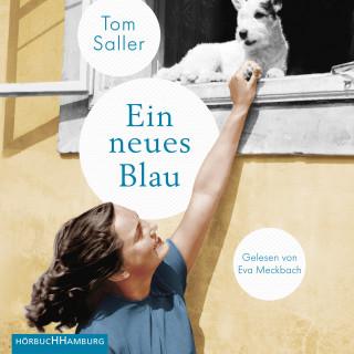 Tom Saller: Ein neues Blau