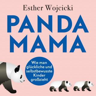 Esther Wojcicki: Panda Mama