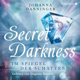 Johanna Danninger: Secret Darkness. Im Spiegel der Schatten