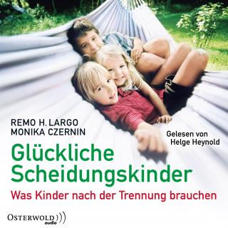 Remo H. Largo, Monika Czernin: Glückliche Scheidungskinder