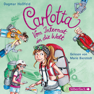 Dagmar Hoßfeld: Carlotta - Vom Internat in die Welt