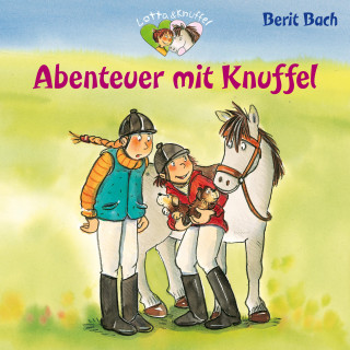 Berit Bach: Abenteuer mit Knuffel