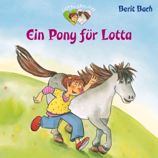 Berit Bach: Ein Pony für Lotta