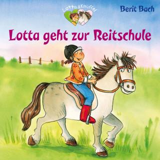 Berit Bach: Lotta geht zur Reitstunde