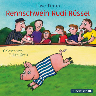 Uwe Timm: Rennschwein Rudi Rüssel