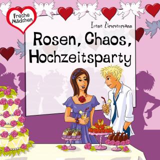 Irene Zimmermann: Rosen, Chaos, Hochzeitsparty