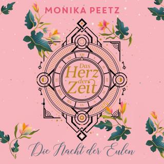 Monika Peetz: Das Herz der Zeit: Die Nacht der Eulen (Lena und Dante 2)