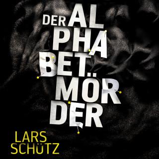 Lars Schütz: Der Alphabetmörder