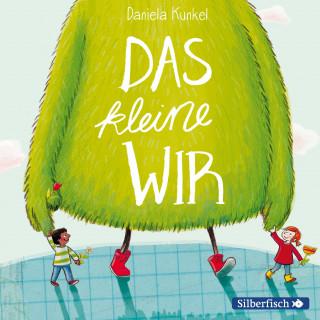 Daniela Kunkel: Das kleine WIR